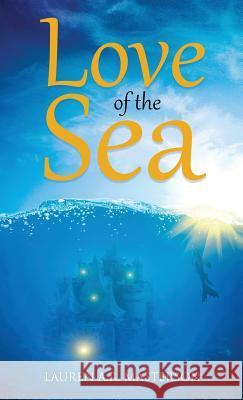 Love of the Sea Lauren a. R. Masterson 9781947578142