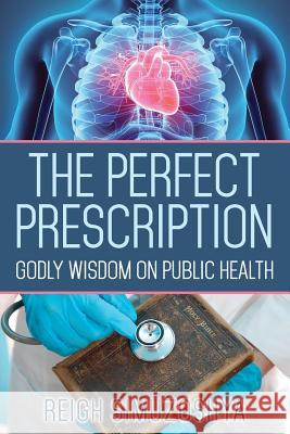 The Perfect Prescription Reigh Simuzoshya 9781947825864 Yorkshire Publishing