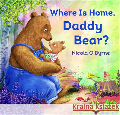 Where Is Home, Daddy Bear? - audiobook Nicola O'Byrne 9781947888142