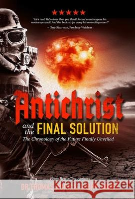 Antichrist and the Final Solution Thomas Horn Terry James 9781948014342