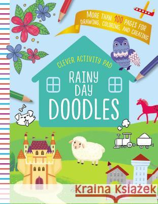 Rainy Day Doodles Clever Publishing                        Julia Shigarova 9781948418027