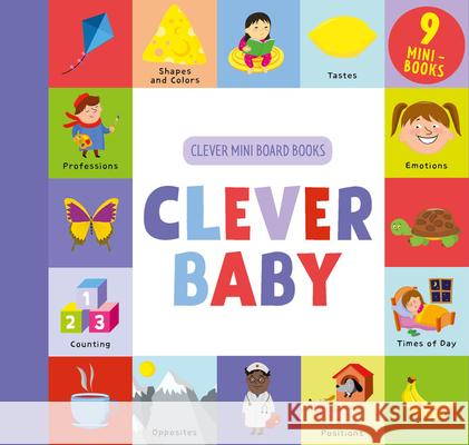 Clever Baby: 9 Mini Board Book Box Set Clever Publishing                        Ekaterina Elkina 9781948418515