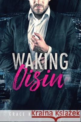Waking Oisin Grace Kilian Delaney 9781948608176