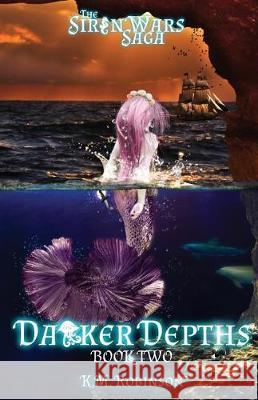 Darker Depths K. M. Robinson 9781948668033