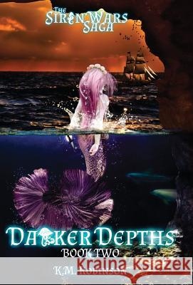 Darker Depths K. M. Robinson 9781948668095