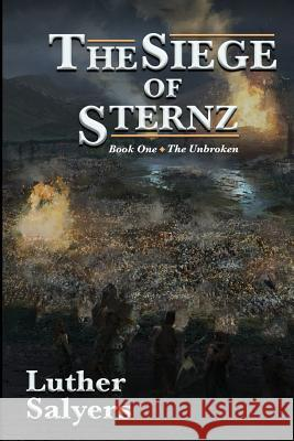 The Siege of Sternz Luther Salyers 9781948679282