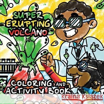 Volcano Coloring and Activity Book: Papi and Caesar Explorations Michael Ervin 9781949131406