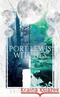 Port Lewis Witches, Volume One Brooklyn Ray 9781949909210