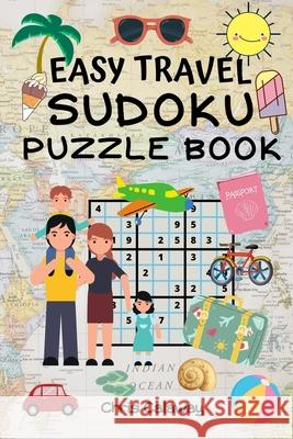 Easy Travel Sudoku Puzzle Book Chris Calaway 9781951382087