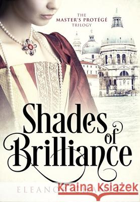 Shades of Brilliance Eleanor Chance 9781951870041