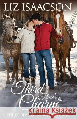 THIRD TIME'S THE CHARM: CHRISTIAN CONTEM LIZ ISAACSON 9781953506139