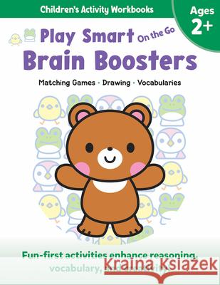 Play Smart on the Go Brain Boosters Ages 2+: Matching Games, Drawing, Vocabularies Imagine and Wonder 9781953652706