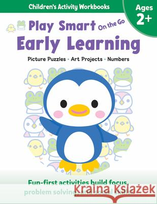 Play Smart on the Go Early Learning Ages 2+: Picture Puzzles, Art Projects, Numbers Imagine and Wonder 9781953652713