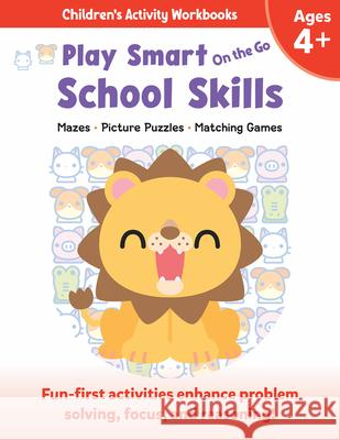 Play Smart on the Go School Skills 4+: Mazes, Picture Puzzles, Matching Games Imagine and Wonder 9781953652744