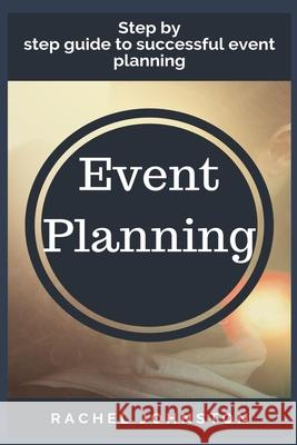 Event planning Rachel Johnston 9781954634404