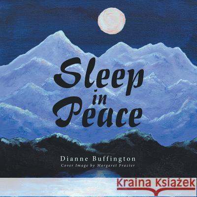 Sleep in Peace Dianne Buffington 9781973602767