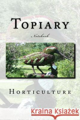Topiary: Notebook Wild Pages Press 9781973868033