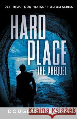Hard Place - The Prequel: Det. Insp. Todd