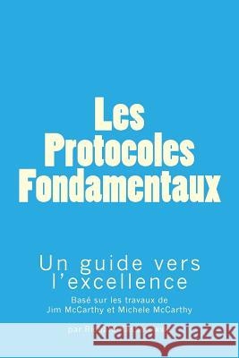 Les Protocoles Fondamentaux (the Core Protocols): Un Guide Vers L'Excellence Richard Kasperowski Alban Dericbourg Jim McCarthy 9781973931447