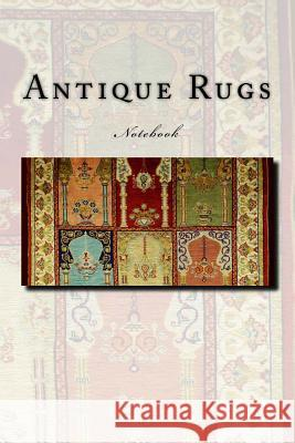 Antique Rugs: Notebook Wild Pages Press 9781973983637