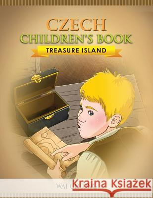 Czech Children's Book: Treasure Island Wai Cheung 9781973990154