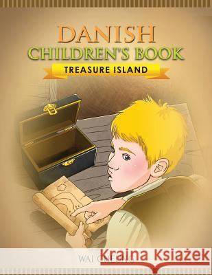 Danish Children's Book: Treasure Island Wai Cheung 9781973990192