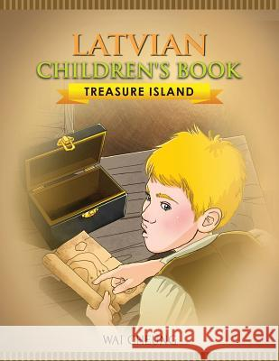 Latvian Children's Book: Treasure Island Wai Cheung 9781973992691