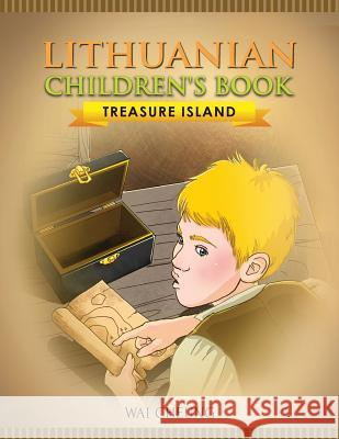 Lithuanian Children's Book: Treasure Island Wai Cheung 9781973992776