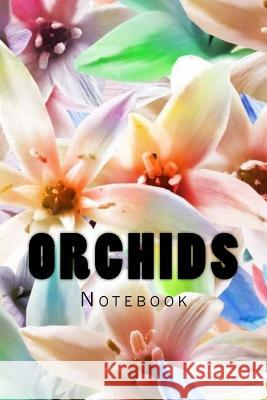 Orchids: Notebook Wild Pages Press 9781974101788