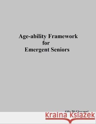 Age-Ability Framework for Emergent Seniors Aldo D 9781974127818