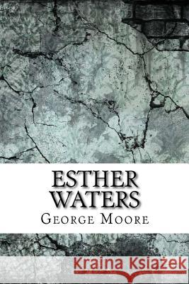Esther Waters George Moore 9781974346684