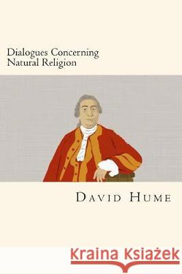 Dialogues Concerning Natural Religion David Hume 9781974530052