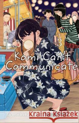 Komi Can't Communicate, Vol. 3 Tomohito Oda 9781974707140
