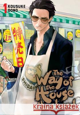 The Way of the Househusband, Vol. 1 Kousuke Oono 9781974709403