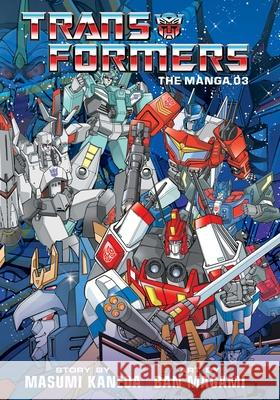 Transformers: The Manga, Vol. 3 Masumi Kaneda Ban Magami 9781974711789