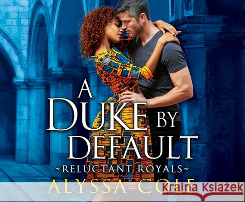 A Duke by Default - audiobook Alyssa Cole 9781974907007