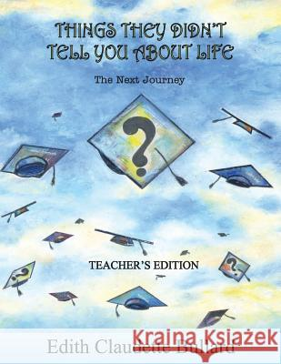 Things They Didn't Tell You about Life Teachers Edition Edith Claudette Bullard 9781975917722
