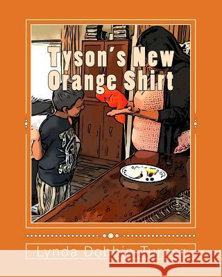 Tyson's New Orange Shirt Lynda Dobbin-Turner 9781975922245