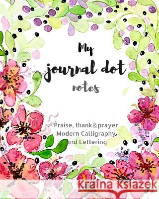 My Journal Dot Notes Anita Liao 9781976530449
