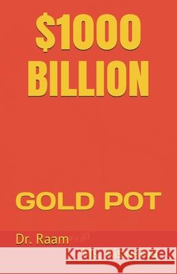 $1000 Billion: Gold Pot Aiswarya                                 Raam 9781976703621