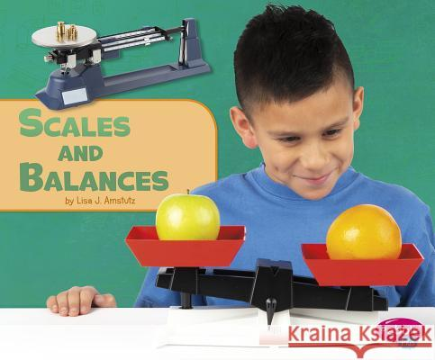 Scales and Balances Lisa J. Amstutz 9781977100610