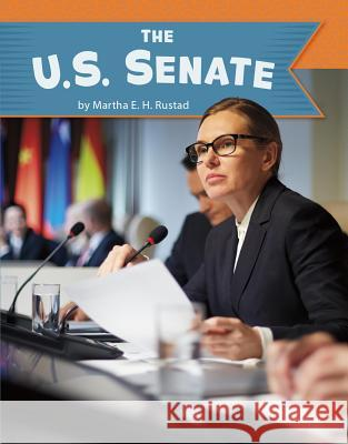 The U.S. Senate Martha Elizabeth Hillman Rustad 9781977118219