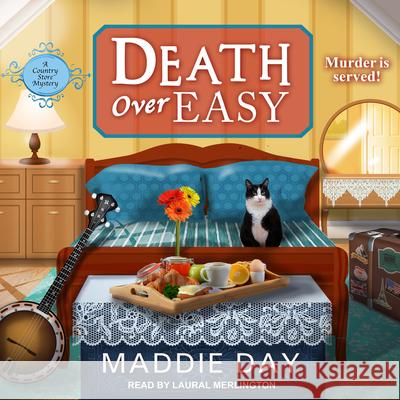 Death Over Easy - audiobook Maddie Day Laural Merlington 9781977308719