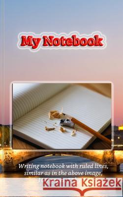 My Notebook (ruled, 100 pages, 5 x 8) Writing Planners 9781977501394
