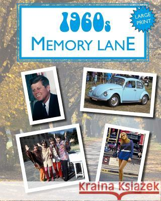 1960s Memory Lane: Large Print Book for Dementia Patients Hugh Morrison 9781977554796