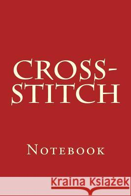 Cross-Stitch: Notebook Wild Pages Press 9781977688057