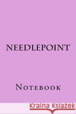 Needlepoint: Notebook Wild Pages Press 9781977693822