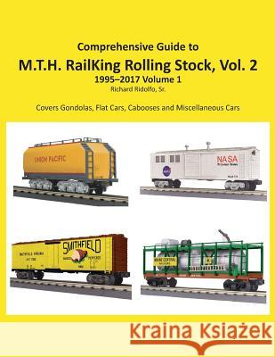 Comprehensive Guide to Railking Rolling Stock Volume 2 Richard Ridolf 9781977787569