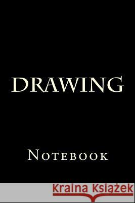 Drawing: Notebook Wild Pages Press 9781977800190