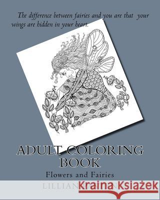 Adult Coloring Book: Flowers and Fairies Lillian Pasten 9781977805010